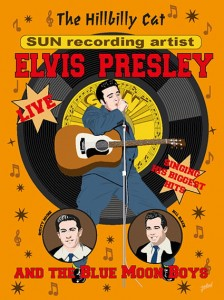 Fifties Style poster: Elvis and The Blue Moon Boys