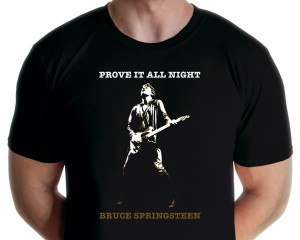 Bruce Springsteen - Prove It All Night T-shirt