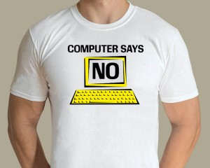 British Comedy - Computer says no T-shirt