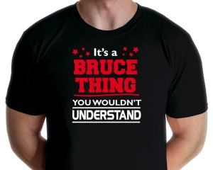 Bruce Springsteen - It's A Bruce Thing T-shirt